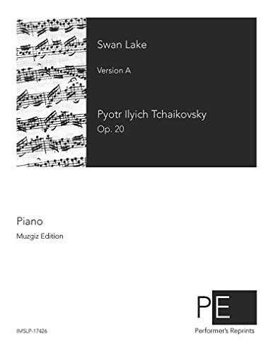 Swan Lake Piano Music - Swan Lake - For Piano solo (Langer)
