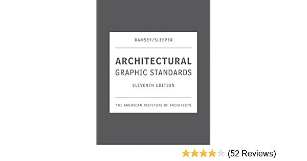 Architectural graphic standards 11th edition the american architectural graphic standards 11th edition the american institute of architects 9780471700913 amazon books fandeluxe Image collections