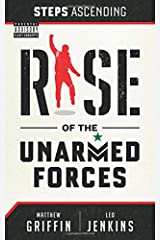 Steps Ascending: Rise of the Unarmed Forces Paperback