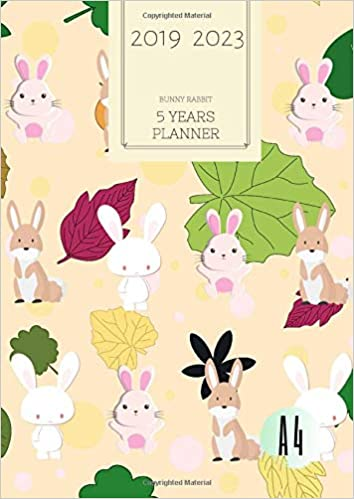 2019-2023 Five Year Planner A4 Bunny Rabbit Goals Monthly ...