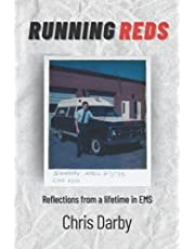 Running Reds: Reflections from a lifetime in EMS