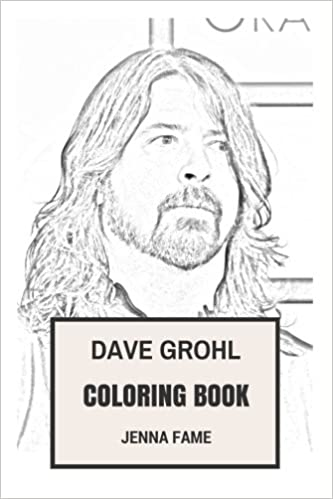 Dave Grohl Coloring Book: American Alternate Rock and Foo Fighters ...