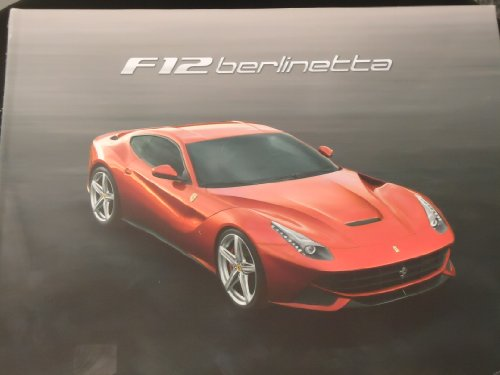 Authentic Ferrari F12 Berlinetta Hard Cover Brochure (Authentic Software)