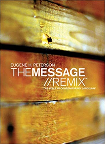The Message//Remix (Hardcover, Wood): The Bible In Contemporary Language by Eugene H. Peterson