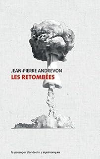 Les retombées, Andrevon, Jean-Pierre