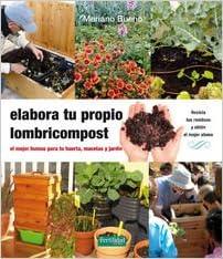 Elabora Tu Propio Lombricompost Guías para la Fertilidad de la Tierra ...