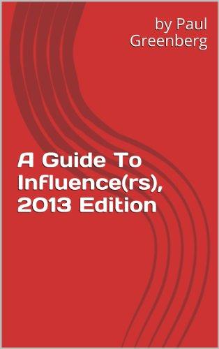 A Guide To Influence(rs), 2013 Edition