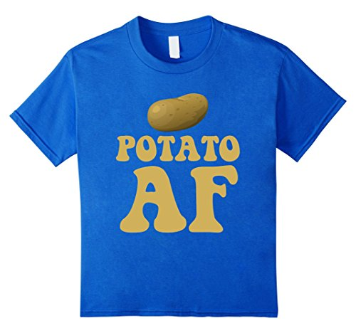 Potato AF Funny Potatoes Starchy Vegetable Side Dish T-Shirt