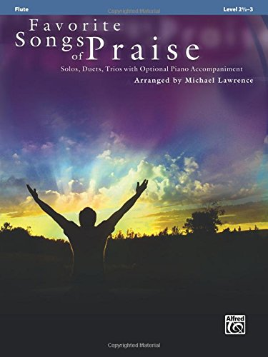 Favorite Songs of Praise (Solo-Duet-Trio with Optional Piano): Flute (Favorite Instrumental Series) - Duets Flute