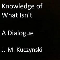 Knowledge of What Isn't
