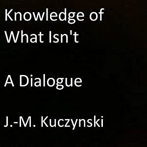 Knowledge of What Isn't Audiobook
