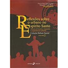 Reflexões sobre o urbano no Espírito Santo: desenvolvimento, expansão e experiências urbanas