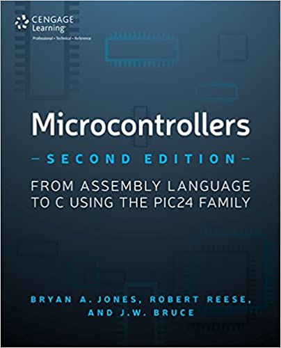 Amazon pic microcontroller books microcontrollers from assembly language to c using the pic24 family fandeluxe Images