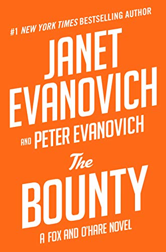 Book cover from The Bounty (Fox and OHare) by Janet Evanovich