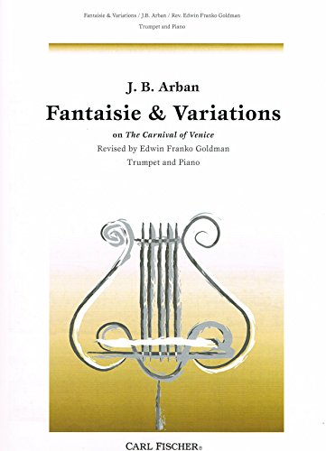 Carl Fischer Fantaisie and Variations on 'The Carnival of Venice' (Trumpet/Piano)