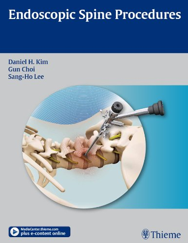 Endoscopic Spine Procedures (1st 2011) [Kim, Choi & Lee]