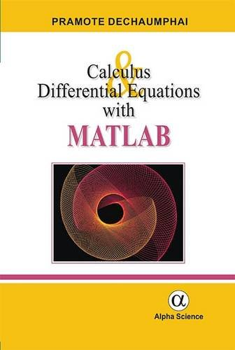 Calculus and Differential Equations with MATLAB: Pramote