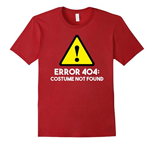 Error Halloween Costume (Mens Error 404: Costume Not Found Halloween T-Shirt Large Cranberry)
