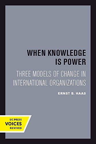 When Knowledge Is Power – Three Models of Change in International Organizations