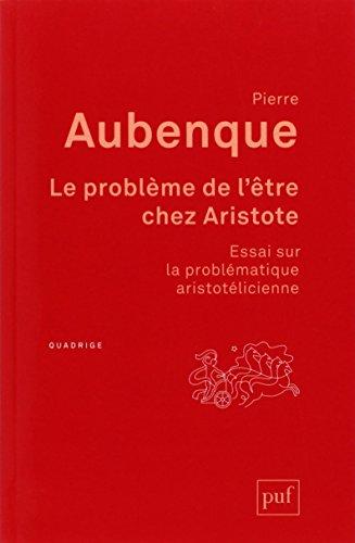 Le problème de l'être chez Aristote (6e édition)