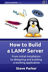How to Build a LAMP Server Paperback