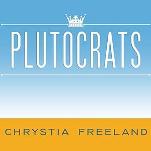 Plutocrats Audiobook