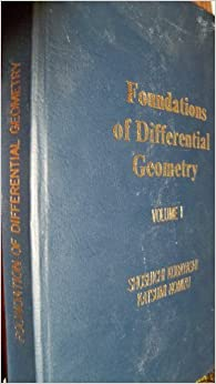 Foundations of Differential Geometry (Tracts in Pure & Applied Mathematics) (Volume 1) by Shoshichi Kobayashi (1963-01-15)