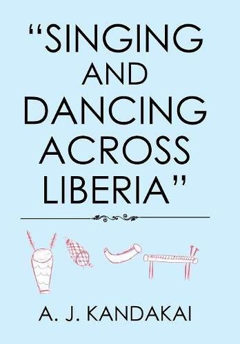 Singing and Dancing Across Liberia