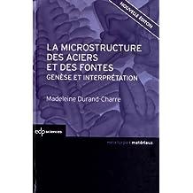 MICROSTRUCTURE DES ACIERS ET DES FONTES (LA)