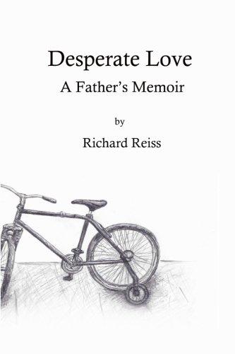 Desperate Love: A Father's Memoir pdf epub