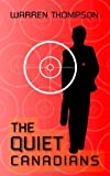The Quiet Canadians, Warren Thompson, 1412033136