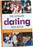 THE Ultimate Dating Idea Book