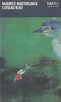 L'oiseau bleu par Maeterlinck