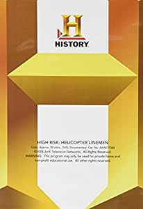 High Risk: Helicopter Linemen [Import]