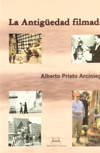 Descargar Libro Antiguedad Filmada, La Alberto Prieto Arciniega
