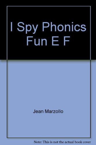 I Spy Phonics Fun E F (I Spy Phonics Fun)