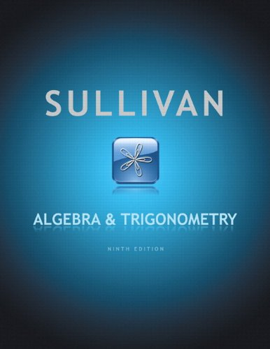 Algebra and Trigonometry plus MyMathLab with Pearson eText -- Access Card Package (9th Edition)