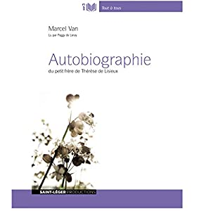 Autobiographie du petit frère de Thérèse de Lisieux | Livre audio