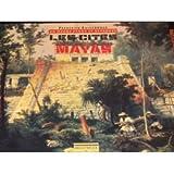 Image de Un Monde Perdu Et Retrouve: Les Cites Mayas (French Edition)