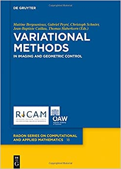 Variational Methods: In Imaging and Geometric Control (Radon Series on Computational and Applied Mathematics)
