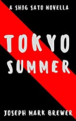 Tokyo Summer: A Shig Sato Novella (Shig Sato Mysteries)