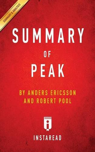 summary-of-peak-by-anders-ericsson-and-robert-pool-includes-analysis