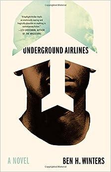Book Underground Airlines