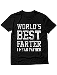 070e8b0724 Funny Shirt for Dads, World's Best Farter, I Mean Father T-Shirt
