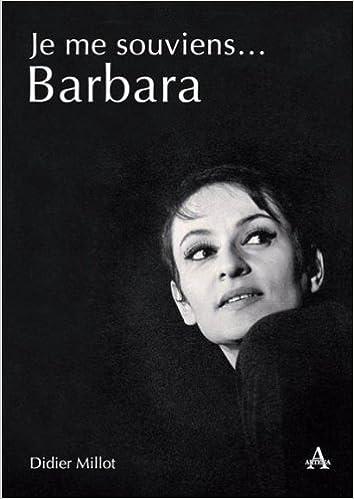 Ebooks gratuit télécharger Je Me Souviens... Barbara PDF PDB CHM