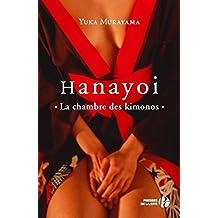 Hanayoi, la chambre des kimonos (French Edition)