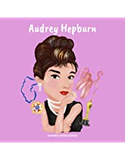 Audrey Hepburn: (Children's Biography Book, WW2 Stories for Kids, Old Hollywood Actress, Meaningful Gift for Boys & Girls)