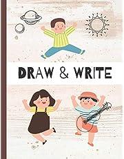 Draw & Write: Journal Draw & Write Picture Story For Kids (Pre-School, Kindergarten, Pre-K, Grade Levels K-2 Students)