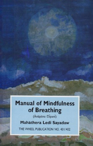 Manual of Mindfulness of Breathing: Anapana Dipani