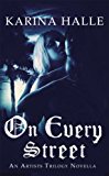 On Every Street (The Artists Trilogy 0.5): (The Artists Trilogy 0.5)
